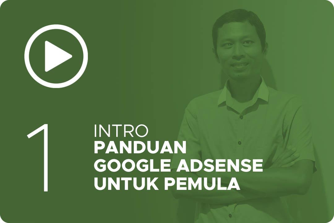 01 Intro Panduan Google AdSense untuk Pemula