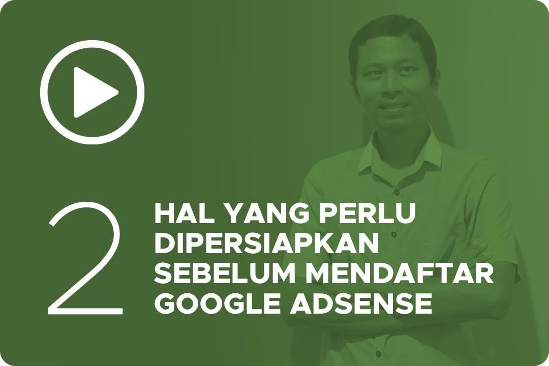 02 Hal yang harus dipersiapkan sebelum mendaftar google adsense