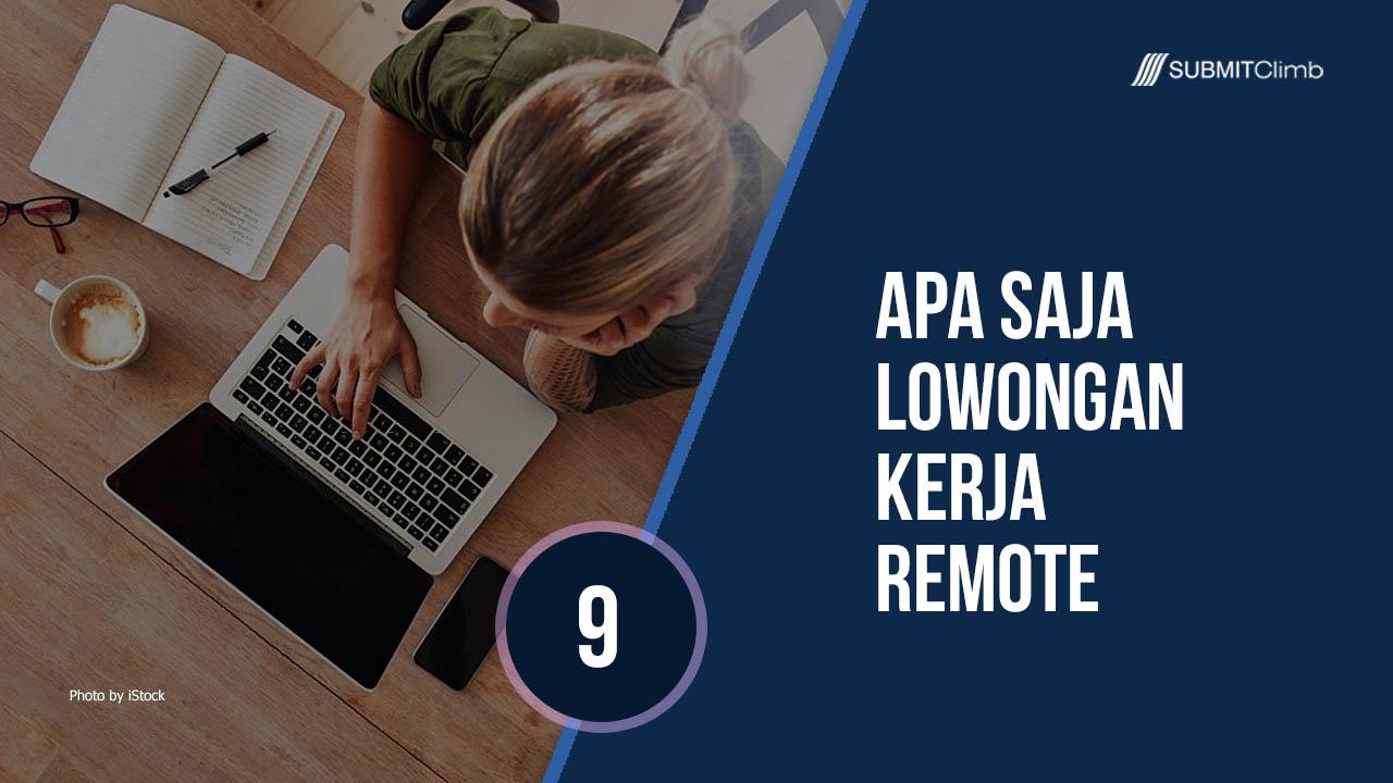 Apa Saja Lowongan Kerja Remote