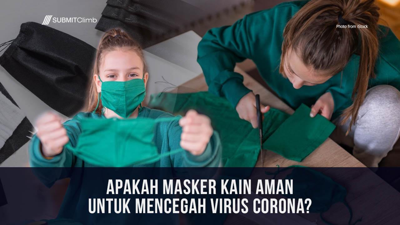 Apakah Masker Kain Aman Untuk Mencegah Virus