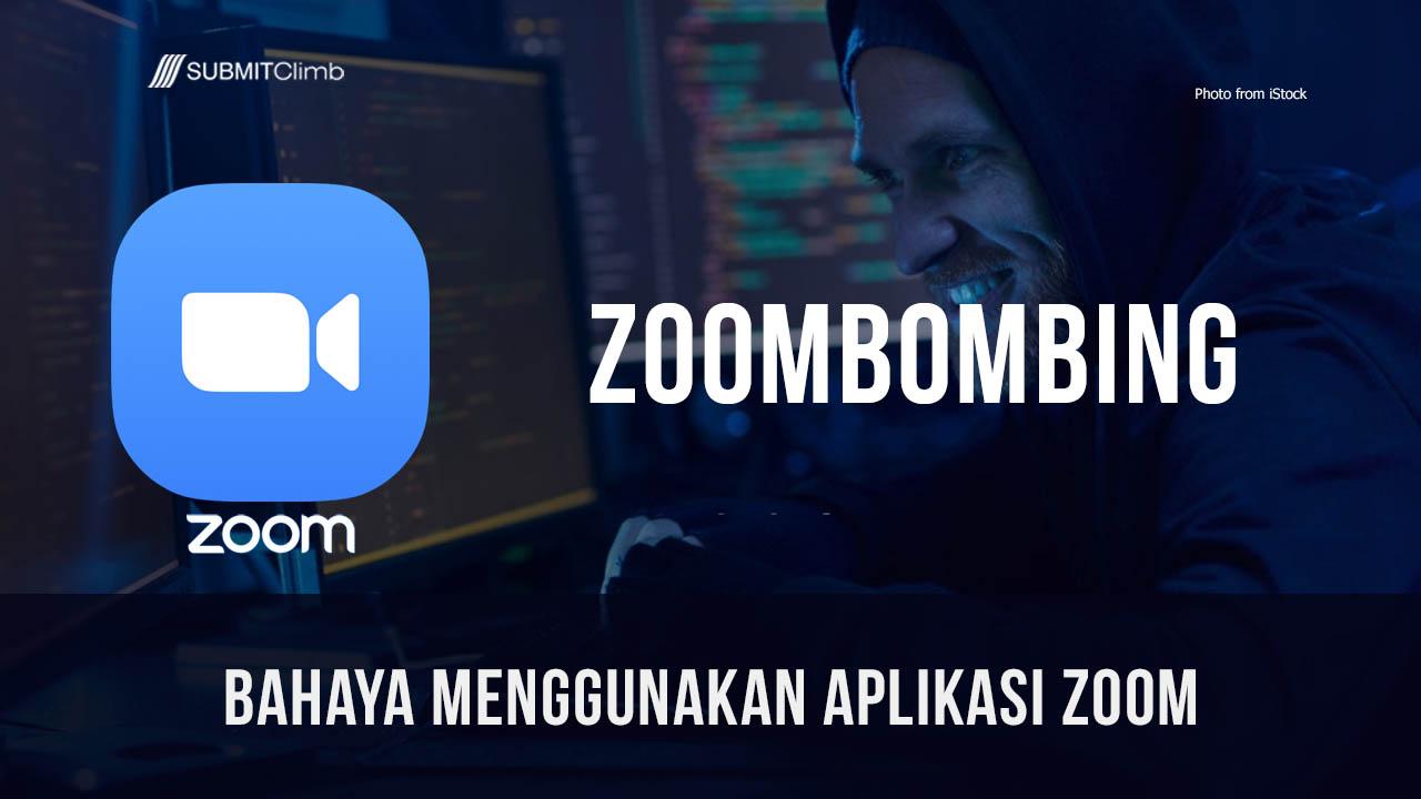 Bahaya Menggunakan Aplikasi Zoom Saat Penggunanya Meningkat Tajam