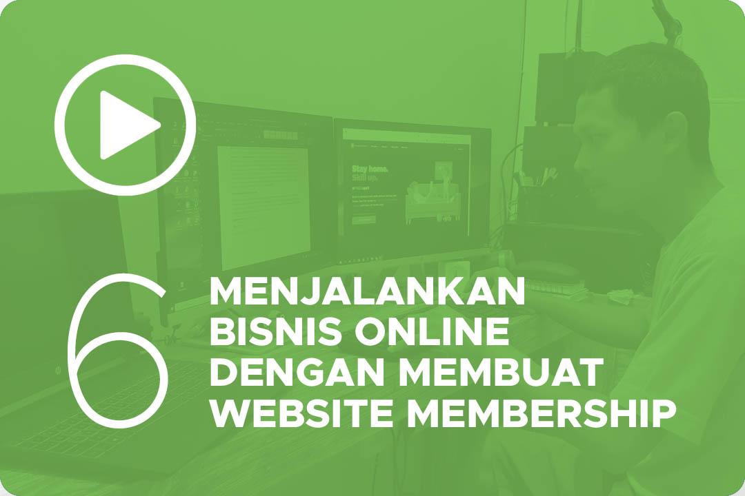 Menjalankan bisnis online dengan membuat website membership 6