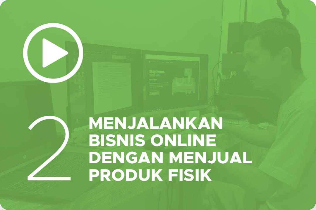 Menjalankan bisnis online dengan menjual produk fisik 2