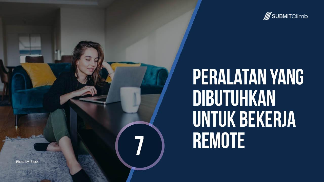 Peralatan Yang Dibutuhkan Untuk Bekerja Remote