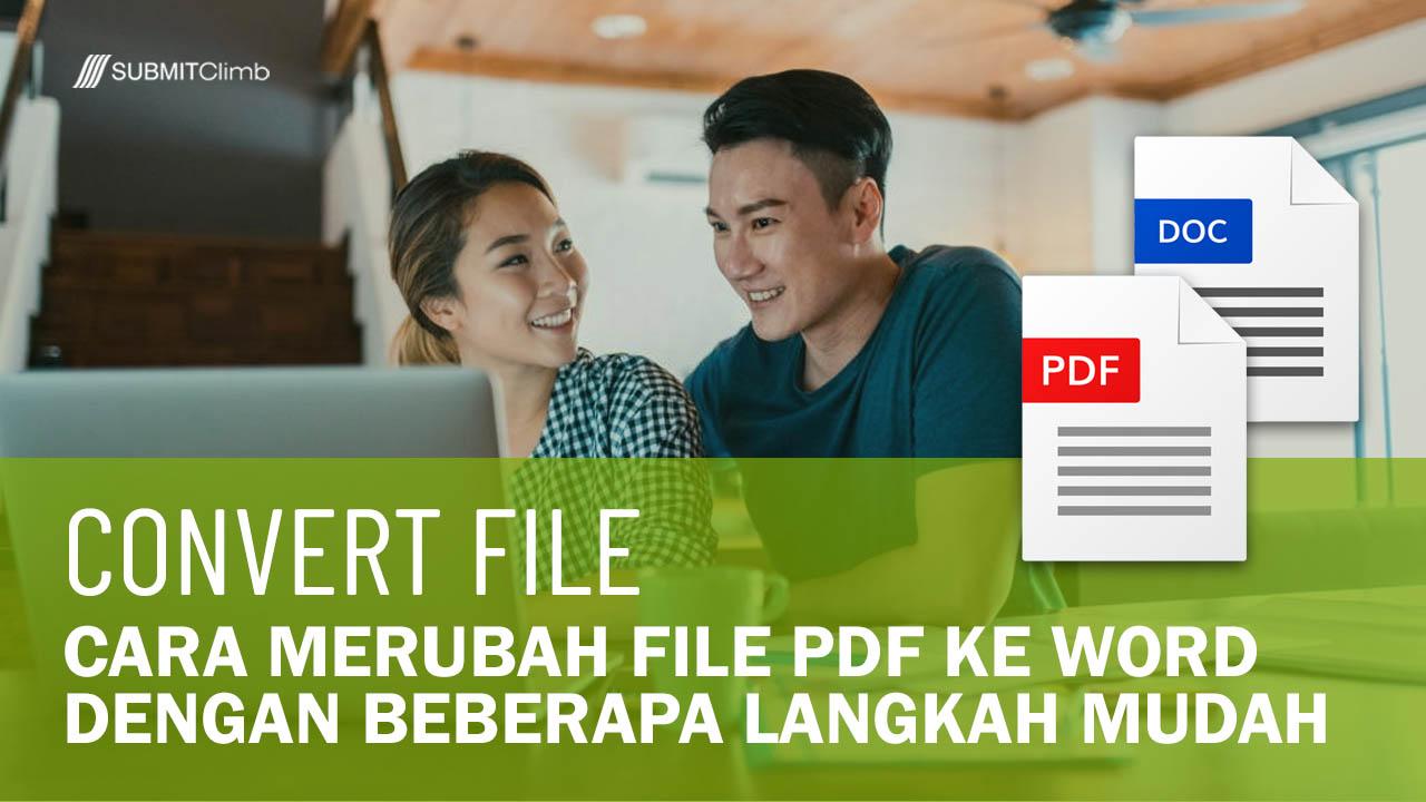 Cara Merubah File PDF Ke Word Dengan Beberapa Langkah Mudah