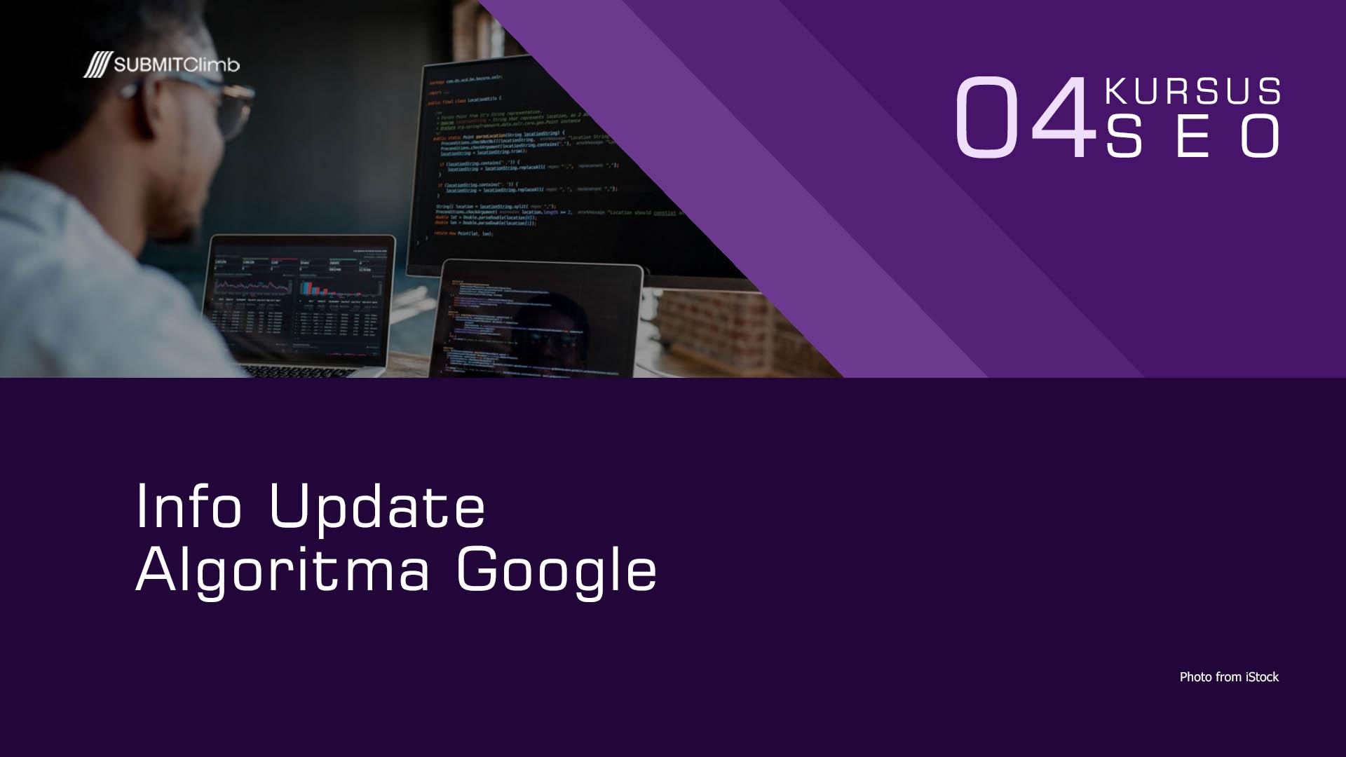 Info Update Algoritma Google Terbaru