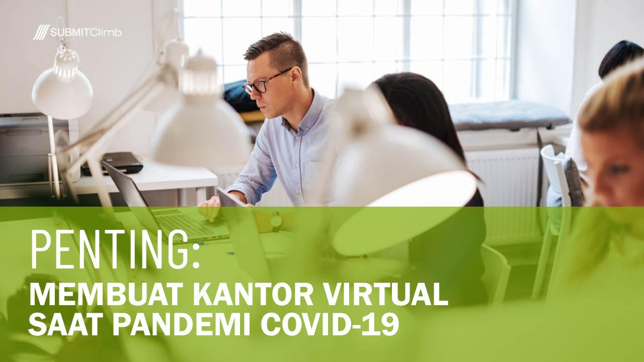 Membuat Kantor Virtual Saat Pandemi