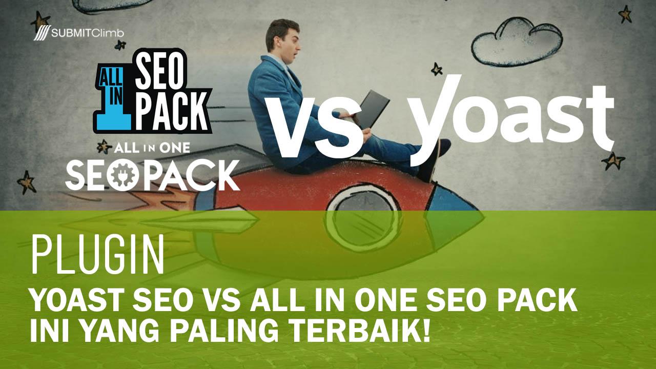 Yoast SEO VS All In One SEO Pack, Mana Yang Terbaik?