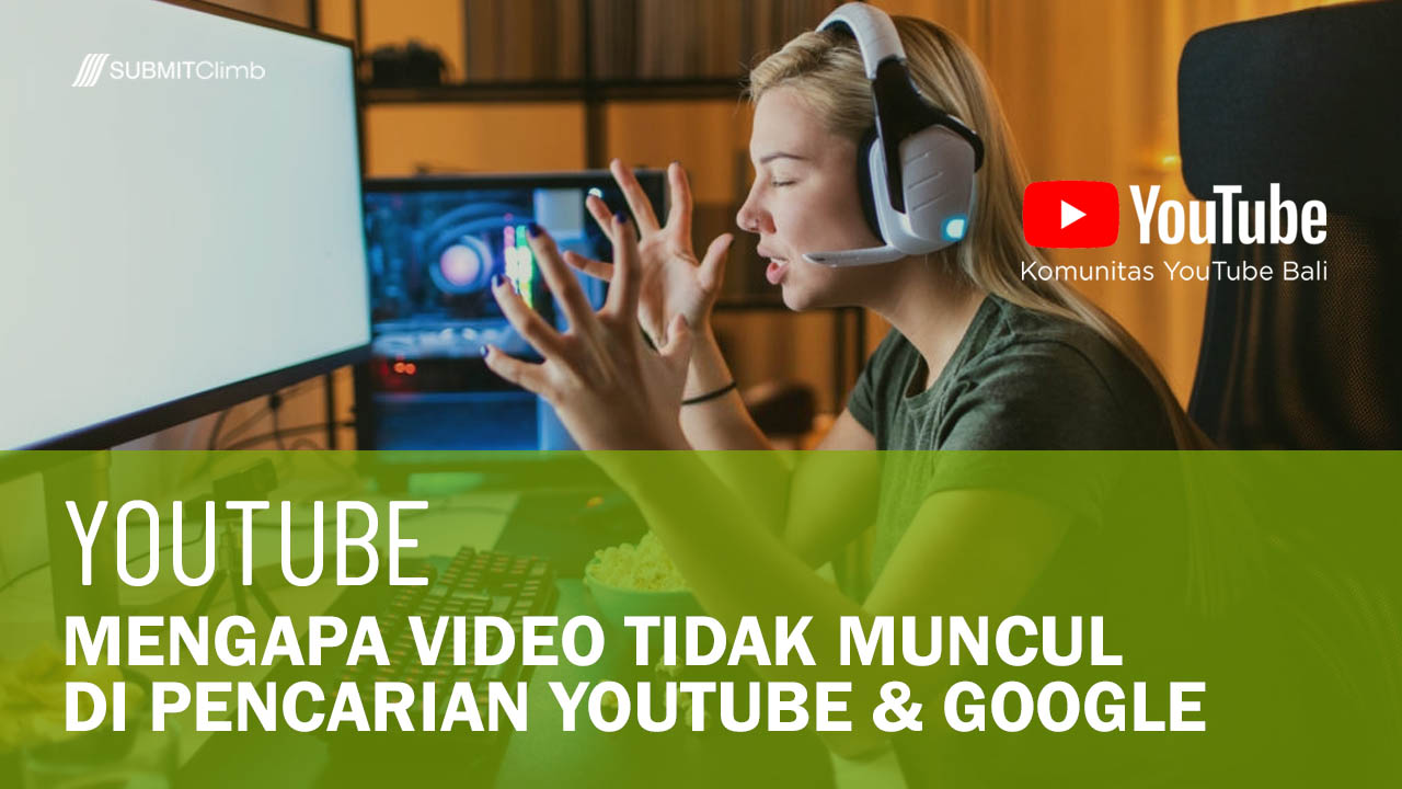 Mengapa Video Tidak Muncul Di Pencarian YouTube Dan Google