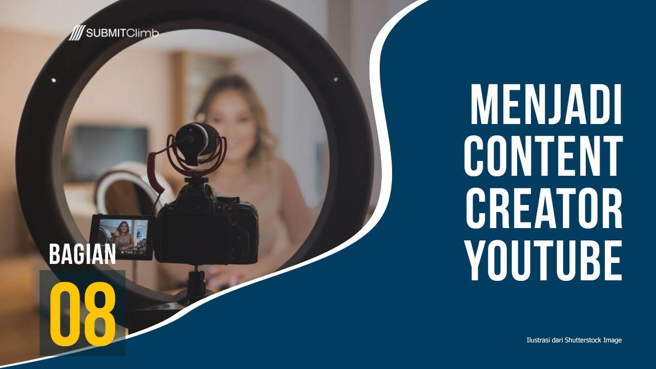 Menjalankan Bisnis Dengan Menjadi Content Creator YouTube