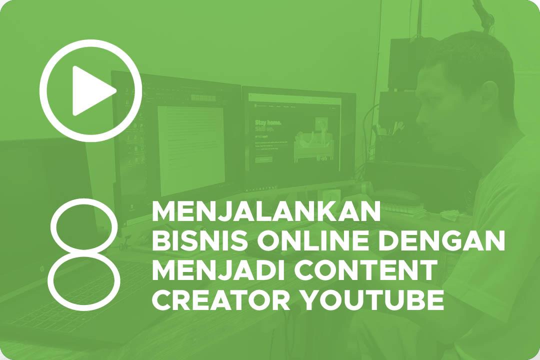 Menjalankan bisnis online dengan menjadi Content Creator YouTube