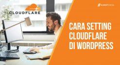 Cara Setting CloudFlare Di Wordpress