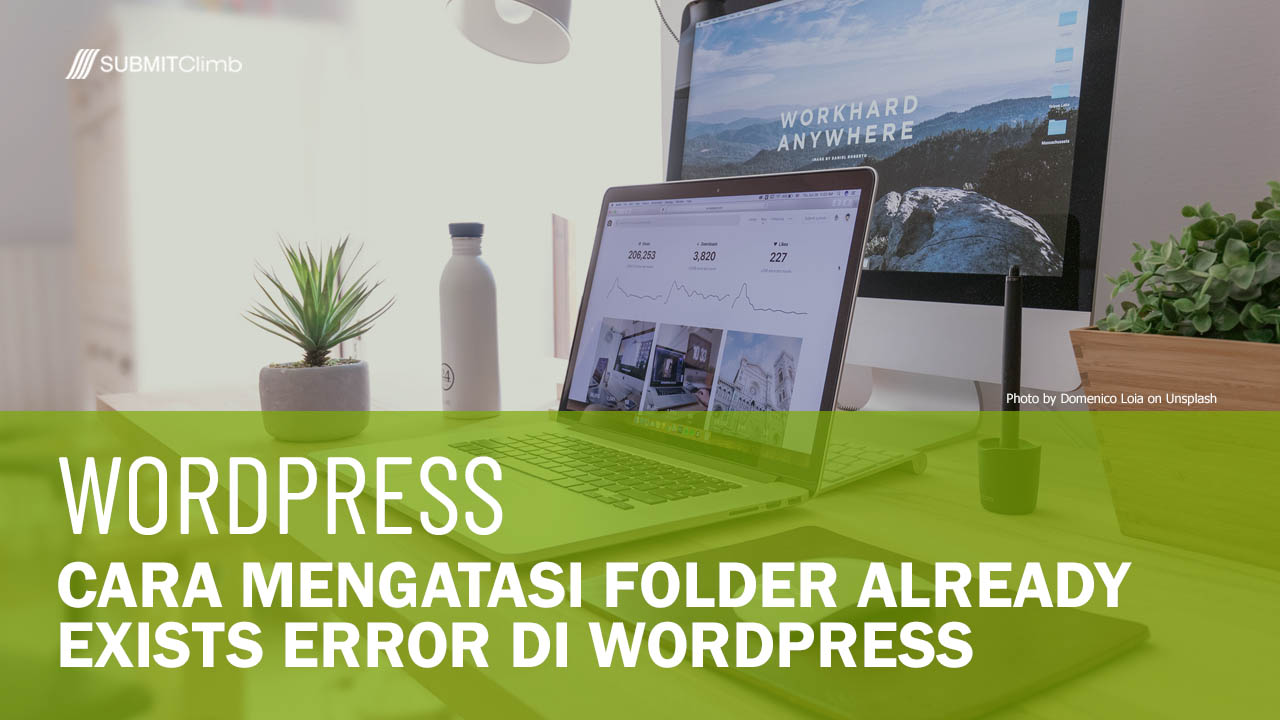 Cara Mengatasi Folder Already Exists Error Di WordPress