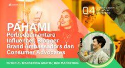 Perbedaan Influencer, Brand Ambassadors, Blogger Dan Consumer Advocates
