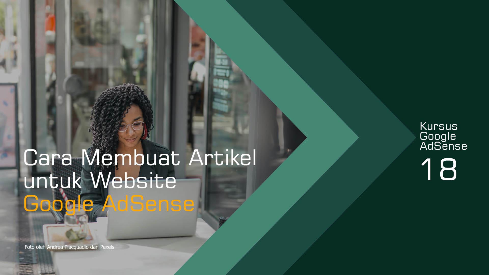 Cara Membuat Artikel Untuk Website Google AdSense