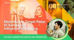Menentukan Target Pasar Di Kampanye Influencer Marketing