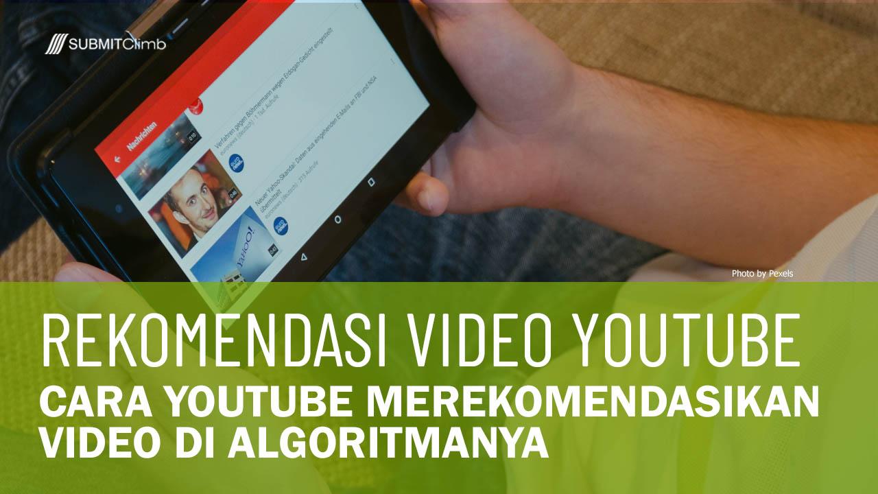 Cara YouTube Merekomendasikan Video