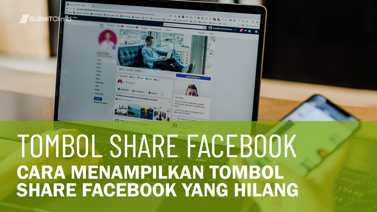 Cara Menampilkan Tombol Share Facebook Yang Hilang