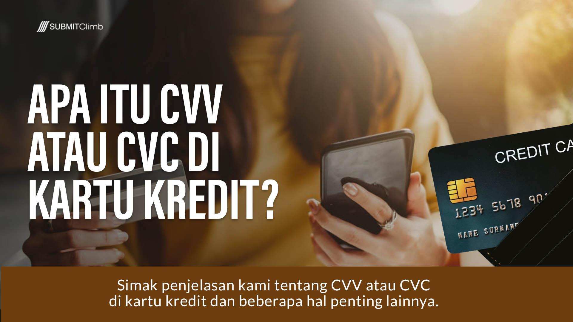 Apa Itu CVV Atau CVC Di Kartu Kredit