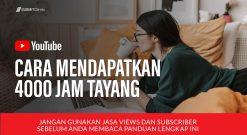 Cara Mendapatkan 4000 Jam Tayang Di YouTube