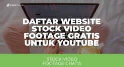 Daftar Website Stock Video Footage Gratis Untuk Youtube