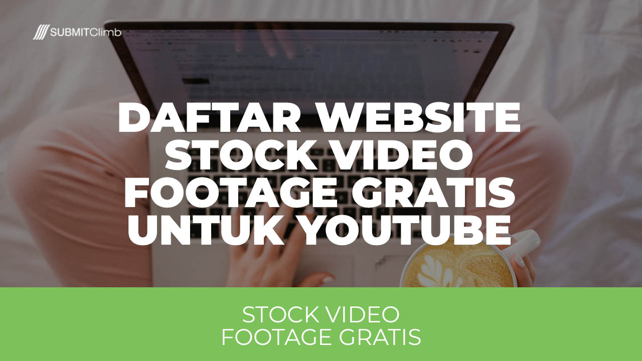 Daftar Website Stock Video Footage Gratis Untuk Youtube
