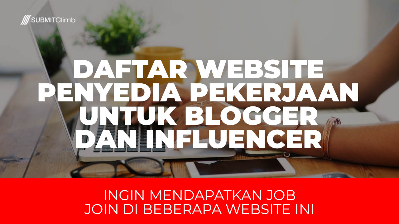Website Penyedia Pekerjaan Untuk Blogger