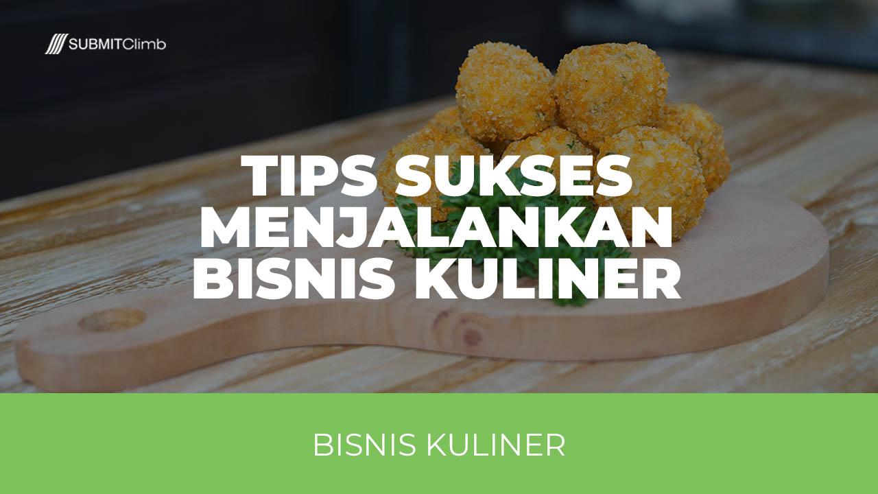 Tips Sukses Bisnis Kuliner