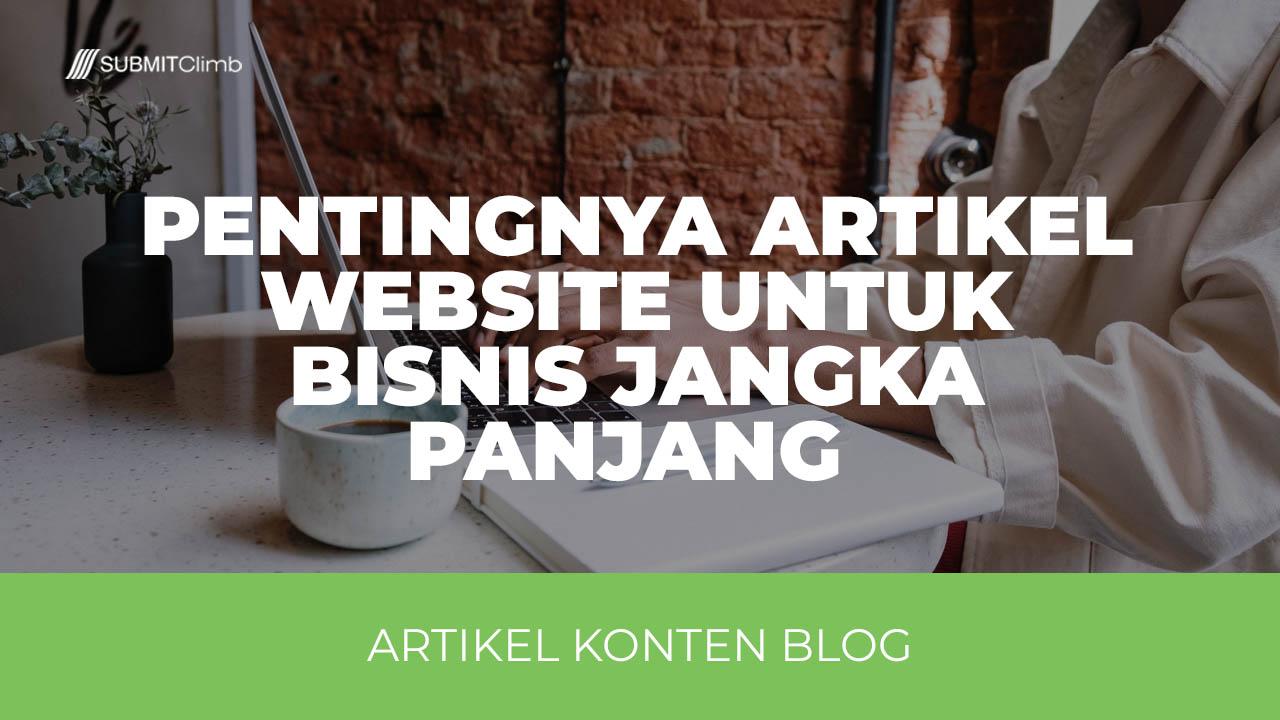 Pentingnya Artikel Website Untuk Bisnis Sekarang Dan Nanti